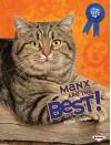 Manx Are the Best! - Elaine Landau