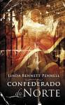 Confederado do Norte - Linda Bennett Pennell