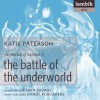 The Battle of the Underworld (Chronicles of Valonia, Book 3) - Katie Paterson, Karen Savage