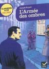 L'Armée des ombres (Extraits choisis) - Joseph Kessel, Ludivine Chataignon, Bertrand Louët
