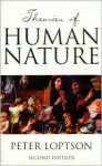 Theories of human nature - Peter Lopston, Peter Loptson