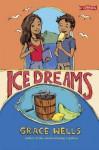 Ice Dreams - Grace Wells