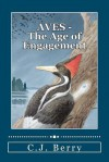 Aves - The Age of Engagement - C.J. Berry, Laura G. Young