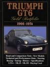 Triumph GT6: Gold Portfolio 1966-1974 - R.M. Clarke
