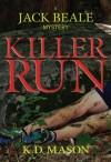 Killer Run - K.D. Mason
