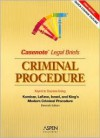 Casenote Legal Briefs: Criminal Procedure, Keyed to Kamisar/Lafave/Israel/King, Third Edition - Casenote Legal Briefs