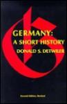 Germany: A Short History - Donald S. Detwiler
