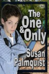 The One and Only - Susan Palmquist