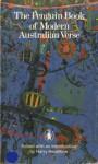 The Penguin Book Of Modern Australian Verse - Harry Heseltine