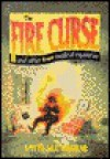 The Fire Curse and Other True Medical Mysteries - David Drotar