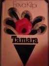 Tamara - Eeva Kilpi