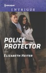 Police Protector (The Lawmen: Bullets and Brawn) - Elizabeth Heiter