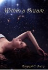 Within a Dream - Tempest C. Avery