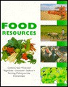 The World's Food Resources - Robin Kerrod