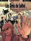 Les Amis De Saltiel: Faux Frères - Étienne Davodeau