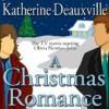 A Christmas Romance - Katherine Deauxville