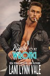 Right To My Wrong (The Heroes of The Dixie Wardens MC Book 8) - Lani Lynn Vale