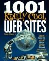 1001 Really Cool Web Sites - Edward J. Renehan Jr., Edward J. Staffel Jr.