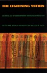 The Lightning Within: An Anthology of Contemporary American Indian Fiction - Alan Velie