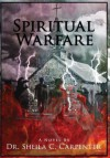 Spiritual Warfare - Sheila Chant'el Carpenter
