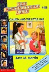 Claudia and the Little Liar (The Baby-Sitters Club, #128) - Ann M. Martin