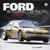 Ford in Touring Car Racing: Top of the class for fifty years - Graham Robson