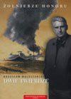 Żołnierze honoru 1 Dwie twierdze/CD/ - Bogusław Wołoszański