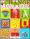 Change Your Room - Jane Bull
