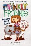 Doggy Day Care (Frankly, Frannie) - AJ Stern, Doreen Mulryan Marts