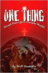 One Thing: Simple Poems for a Complex World - Will Hostetler