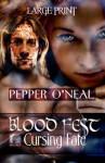 Blood Fest: Cursing Fate Large Print - Pepper O'Neal