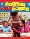 Making More Big Words: Multilevel, Hands-on Phonics and Spelling Activities - Patricia Marr Cunningham, Dorothy P. Hall