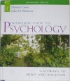 Introduction to Psychology: Gateways to Mind and Behavior--Instructor's Edition - Dennis Coon, John O. Mitterer