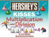 Hershey's Kisses: Multiplication and Division - Jerry Pallotta