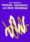 JRP86 - Reading, Rudiments and Rock Drumming - Joel Rothman