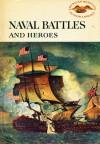 Naval Battles and Heros - Wilbur Cross