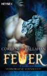 Feuer - Verborgene Sehnsucht: Feuer 2 - Coreene Callahan, Kristina Koblischke
