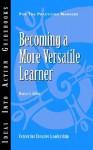 Becoming a More Versatile Learner - Maxine A. Dalton