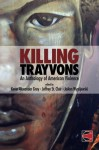 Killing Trayvons: An Anthology of American Violence - Kevin Alexander Gray, JoAnn Wypijewski, Jeffrey St. Clair