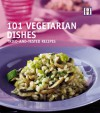 101 Vegetarian Dishes: Tried-And-Tested Recipes - Orlando Murrin
