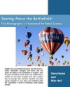 Soaring Above the Battlefield: Five Monographs + A Scorecard for Retail Success - Gary Hazen, Nick Hall