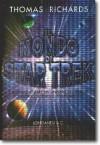 Il mondo di Star Trek - Thomas Richards, Libero Sosio