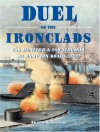 Duel of the Ironclads: USS Monitor and CSS Virginia at Hampton Roads 1862 (General Military) - Angus Konstam