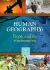 Human Geography: People and the Environment, 2 Volume Set - K. Lee Lerner, Brenda Lerner