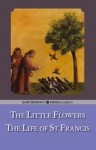 The Little Flowers & the Life of St. Francis - Brother Ugolino, St. Bonaventure