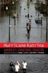 Hurricane Katrina: America's Unnatural Disaster (Justice and Social Inquiry) - Prof. Jeremy I. Levitt Jd PhD, Matthew C. Whitaker