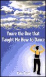 You're the One That Taught Me How to Dance - Cate Lear