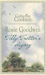 Tilly Trotter's Legacy - Rosie Goodwin