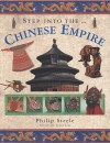 Step Into The... Chinese Empire - Philip Steele