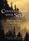Conversations with Self - Carol Messmer